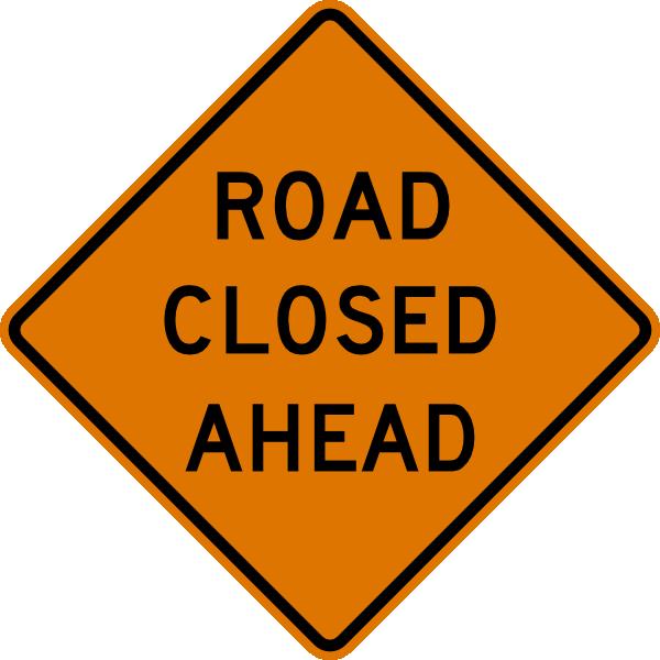 Clipart road raod. Closed sign