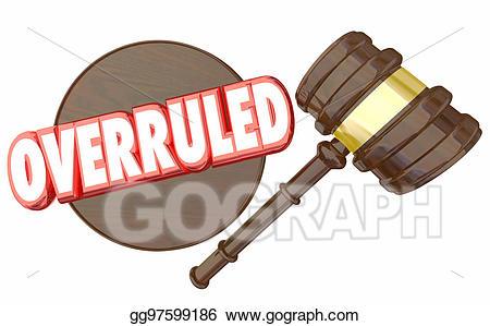 Stock illustration overruled gavel. Court clipart judgment