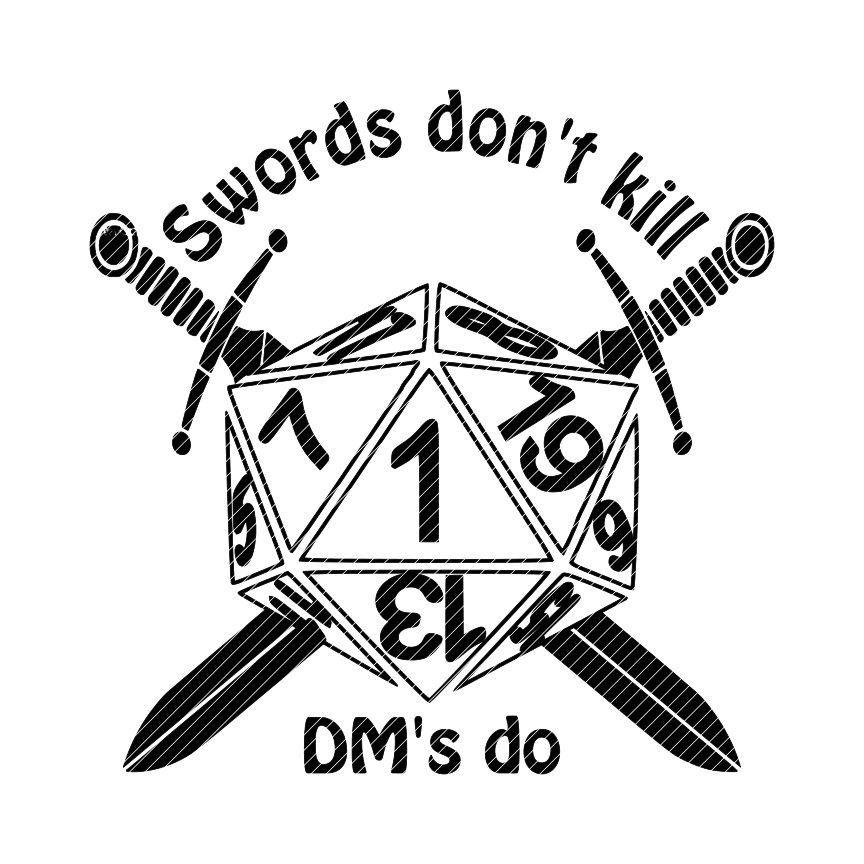 Swords don t kill. D20 clipart