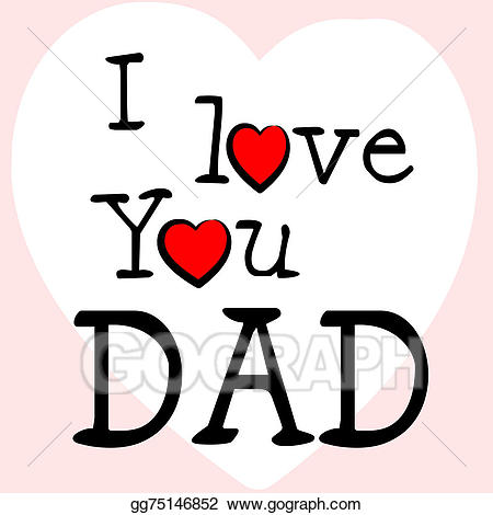 Father clipart loving dad. Drawing i love represents