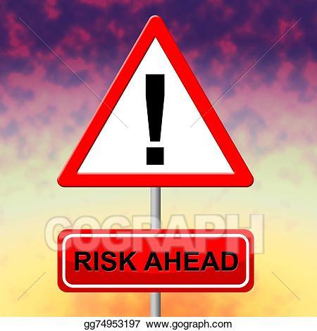 Danger clipart risks. Risk ahead means dangerous