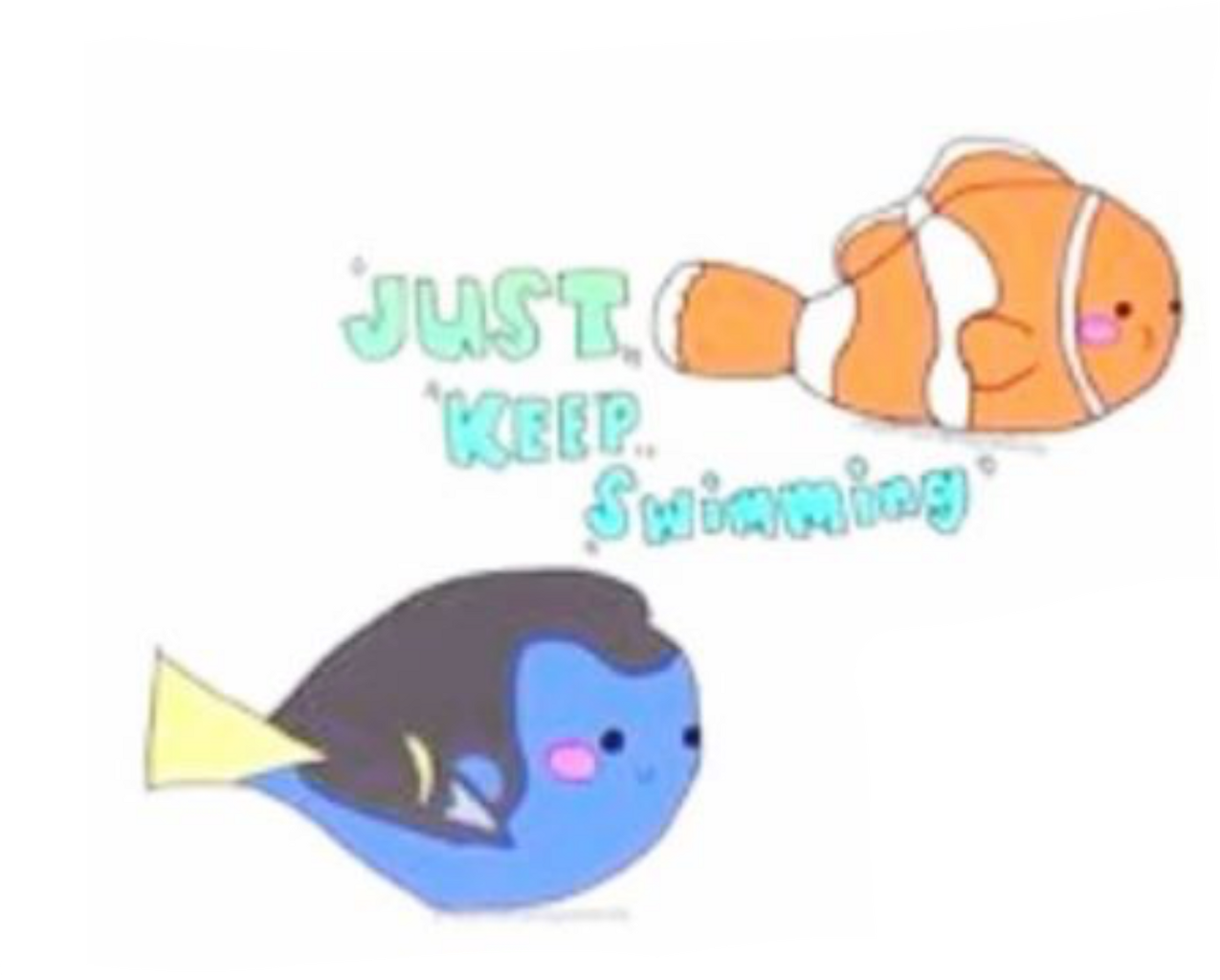 Dory clipart just keep swimming. Spacer nemo justkeepswimming