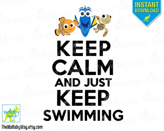 Finding calm and printable. Dory clipart just keep swimming