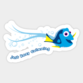 Dory clipart just keep swimming. Stickers teepublic