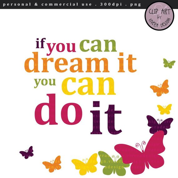 Dreams clipart inspiration. Digital motivational quotes if
