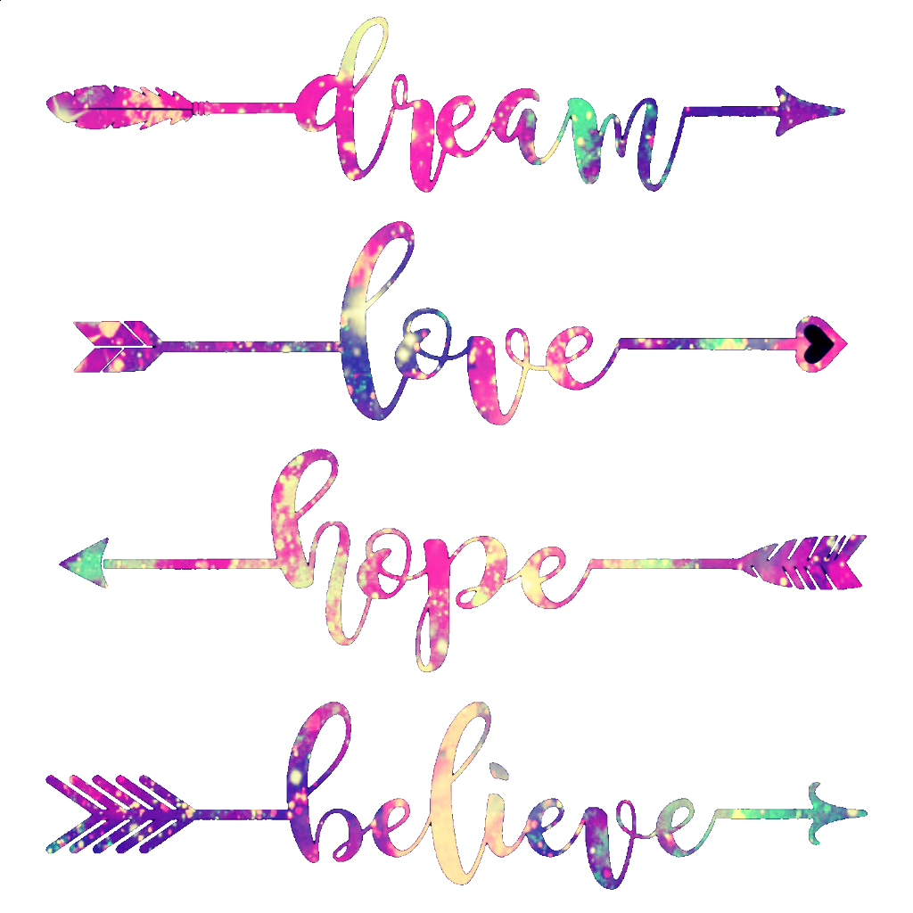 Words clipart dream. Hope love believe quotes