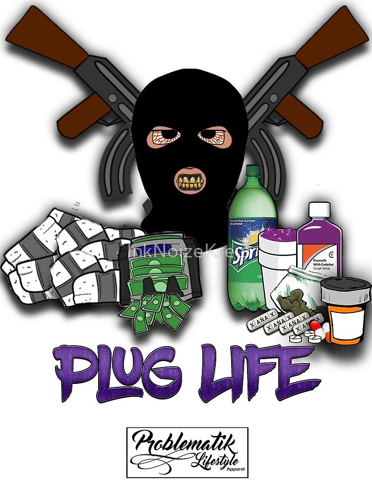 Plug life canvas print. Drug clipart drug lord