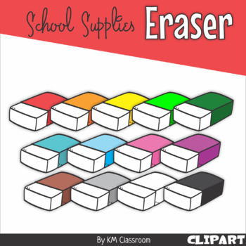 School supplies . Eraser clipart classroom