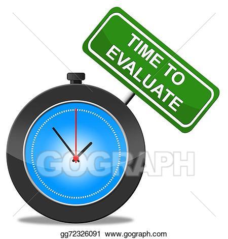 Time to evaluate shows. Evaluation clipart interpretation