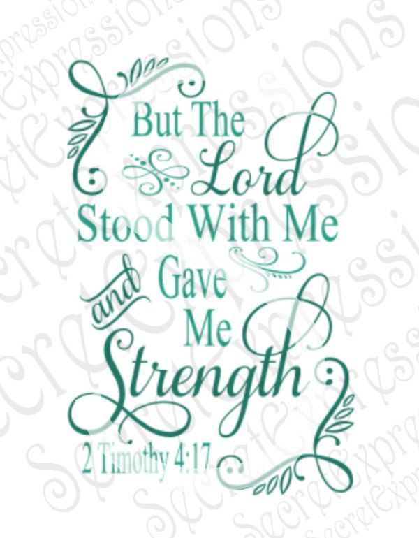 Faith clipart bible quotes. The lord stood with