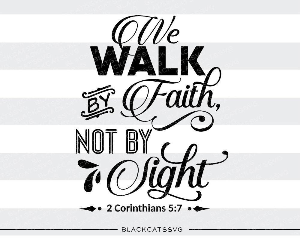 Faith clipart walk by faith. We not sight svg