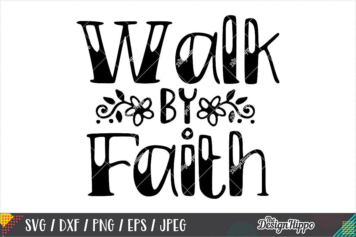 Faith clipart walk by faith. Svg dxf png eps