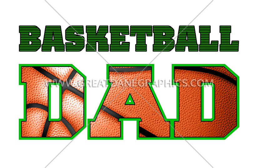 Dad production ready artwork. Father clipart basketball