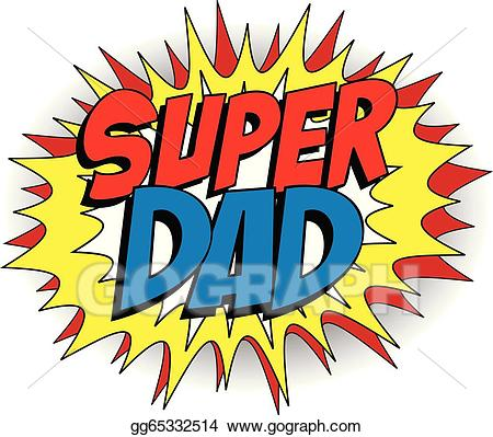 Vector stock day super. Father clipart happy dad