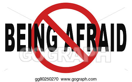 Stock illustration stop being. Worry clipart no fear