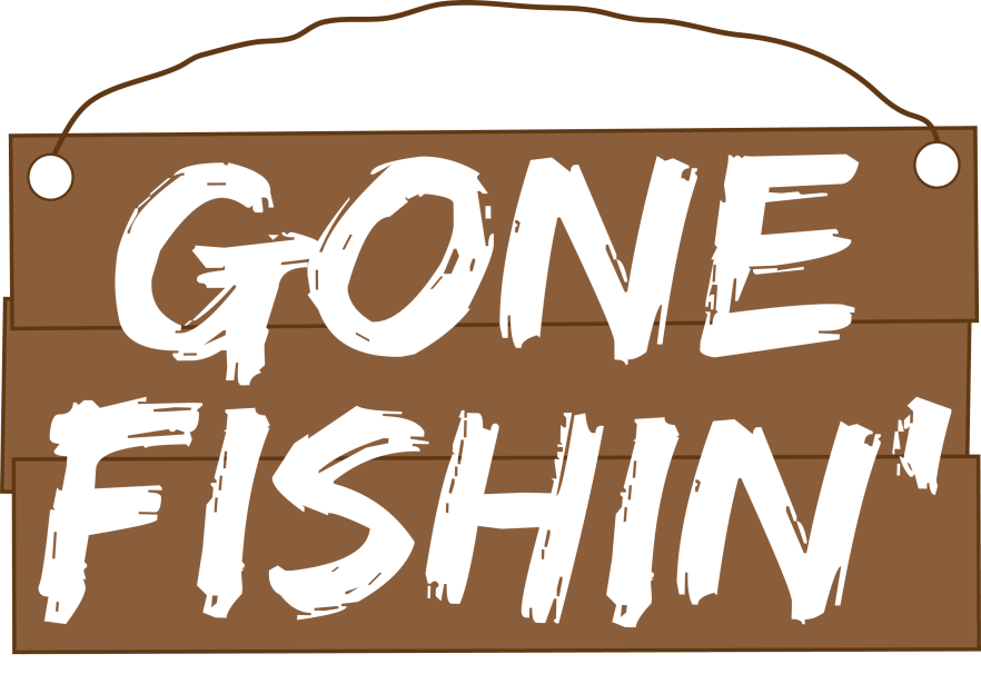go day pictures. Fishing clipart gone fishing