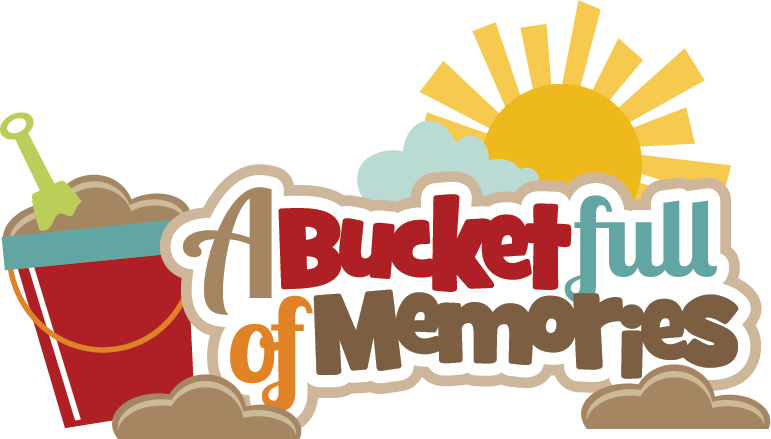 Memories clipart summer memories. A bucket full of