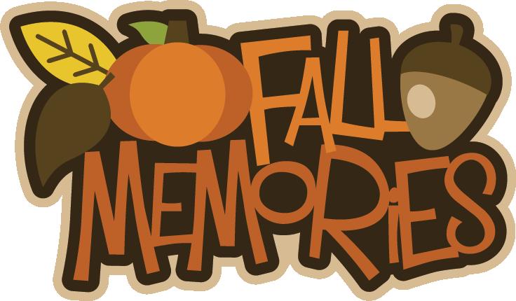 Words clipart memories. Fall svg scrapbook title