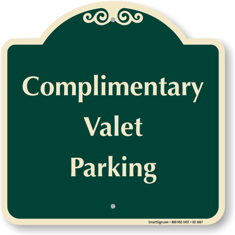 Parking lot clipart valet parking. Complimentary signature sign sku