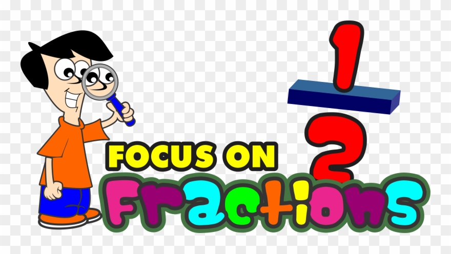 Fraction clipart animated. Focus on fractions ultimate