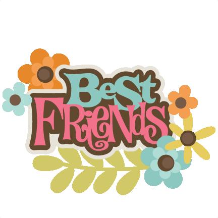 Best friends svg scrapbook. Friendship clipart cute friend