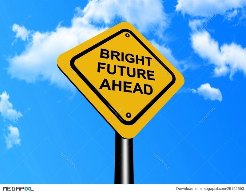 Future clipart brighter future. Bright ahead sign stock