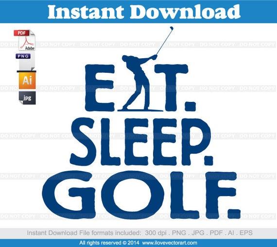 Golf clipart artwork. Eat sleep commercial use