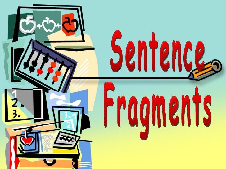 Grammar clipart sentence fragment. Fragments
