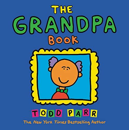 The book todd parr. Grandpa clipart bold