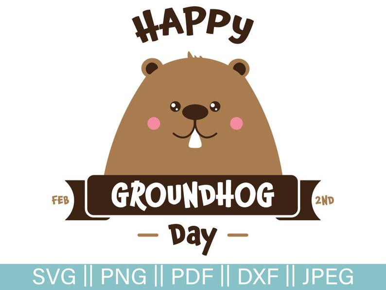 Day cut file happy. Groundhog clipart svg