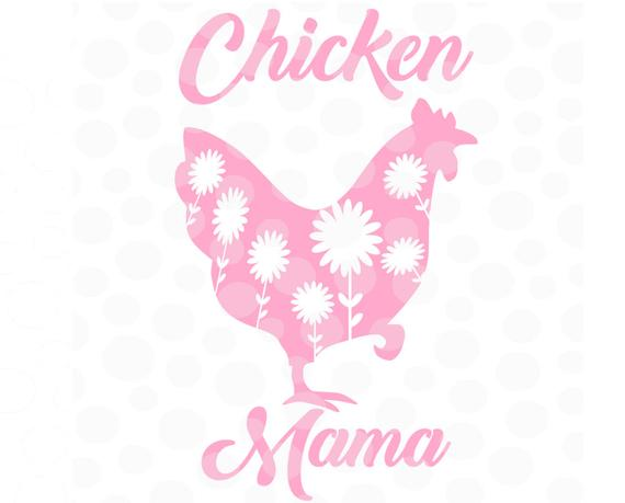 Chicken svg cut file. Hen clipart mama