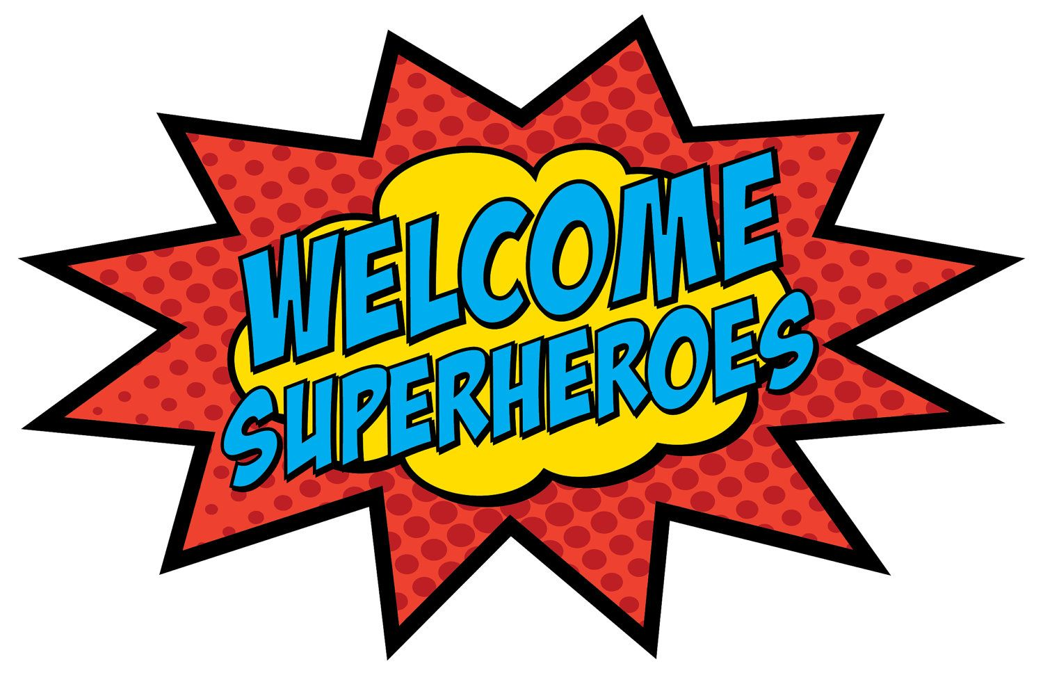 Hero clipart sign. Welcome superheroes x pc