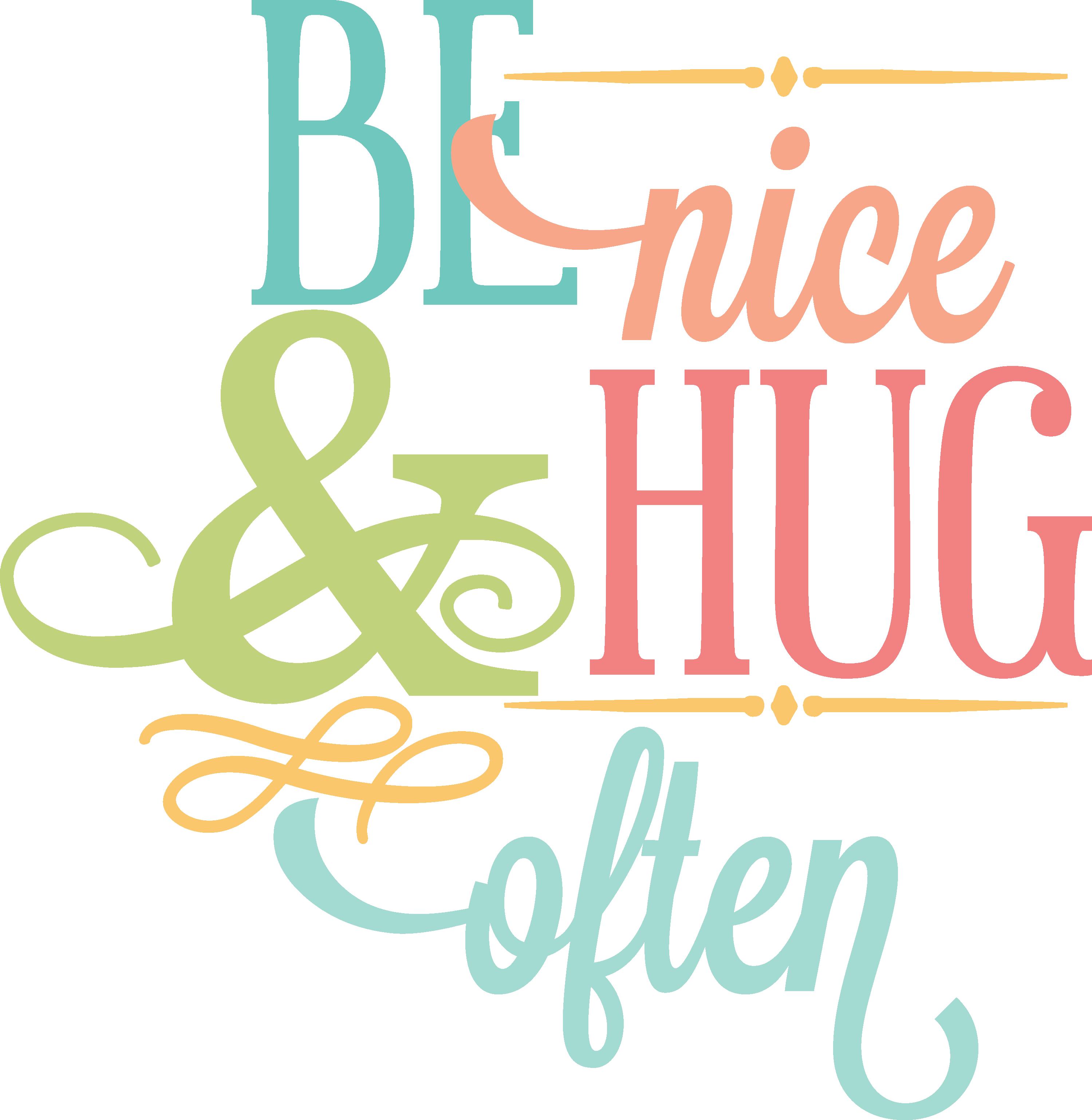 Mkc be nice often. Hug clipart quote