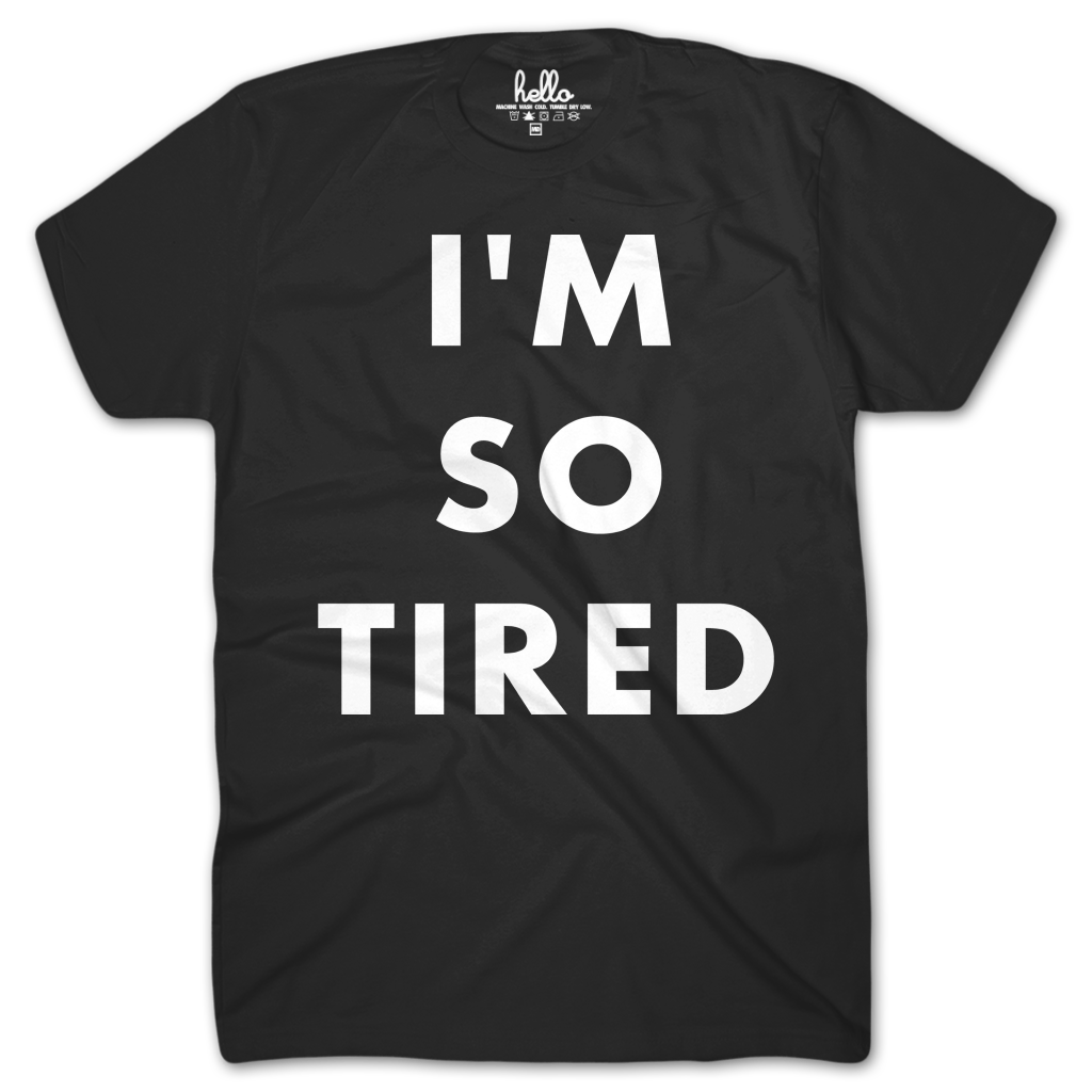 I m so tired. Jeans clipart t shirt