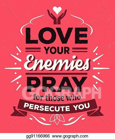Kindness clipart love your enemy. Clip art vector enemies