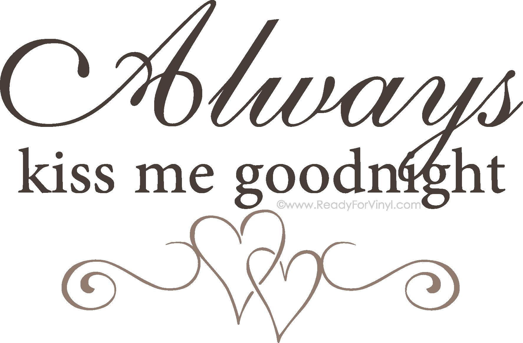 Kiss clipart good night kiss. Always me goodnight wall