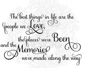 The best things in. Memories clipart love life
