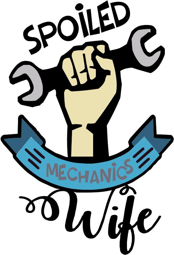 Mechanic clipart tolls. Spoiled mechanics wife svg
