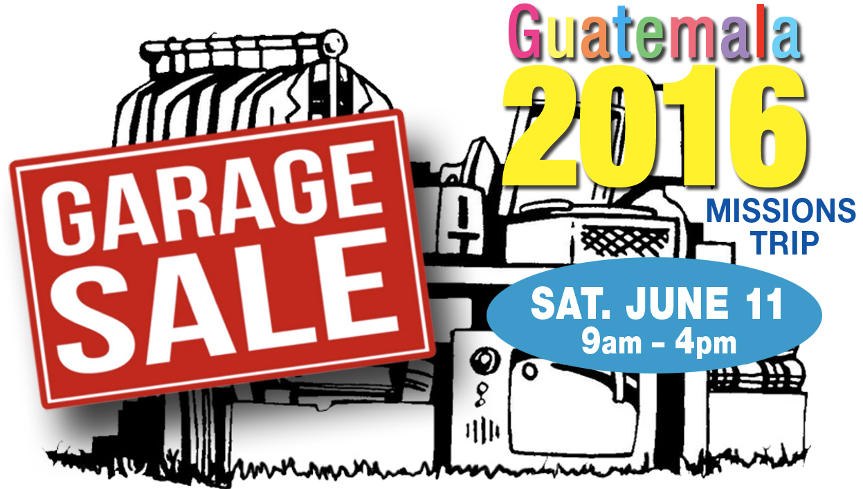 Garage sale for guatemala. Mission clipart mission trip
