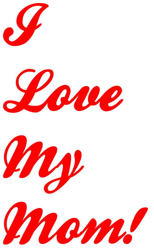 Mom clipart miss you. I love my s