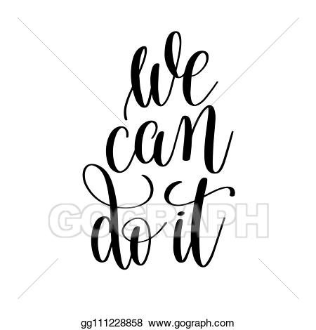 Motivation clipart black and white. Eps illustration we can