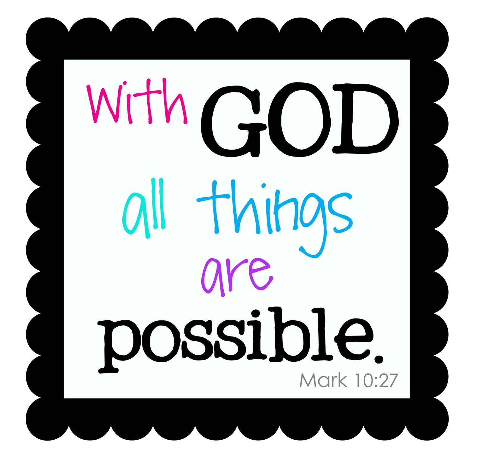 Motivation clipart educational quote. With god all things