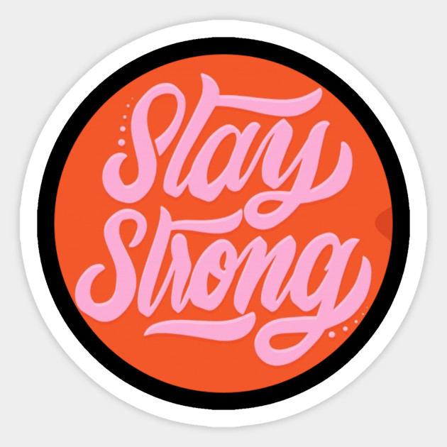 Stay strong strength courage. Motivation clipart fortitude