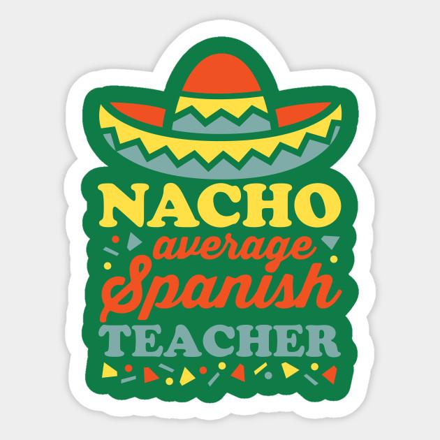 Average teacher . Nacho clipart hat spanish