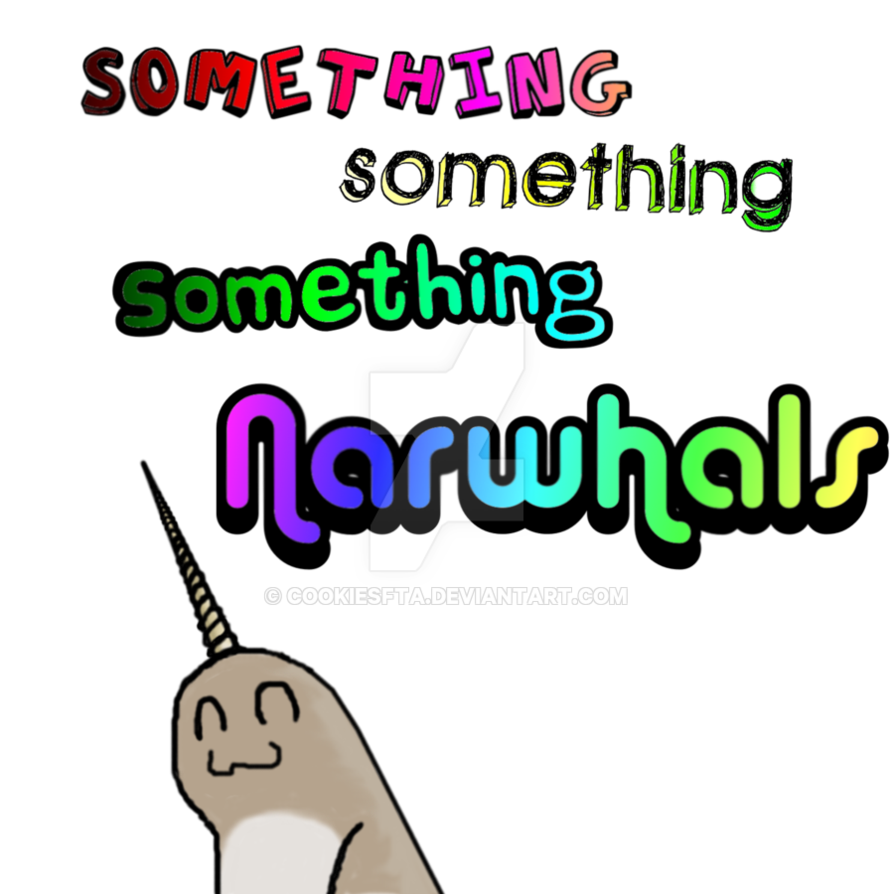 Narwhal clipart happy. Narwhals a t shirt