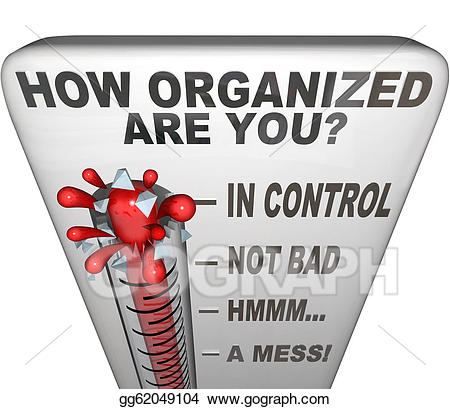 Organization clipart neat. How organized are you
