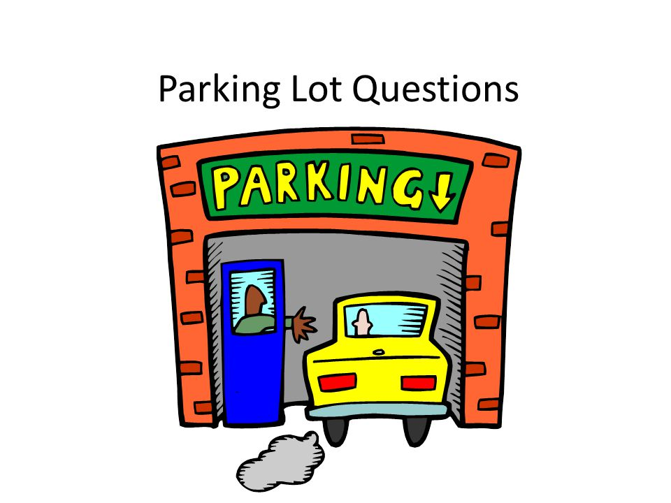 Parking lot clipart question. Questions do we need
