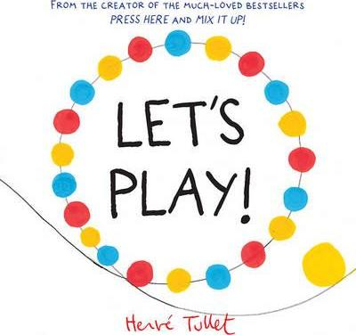 Let s herve tullet. Play clipart let's play
