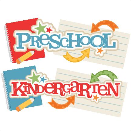 And kindergarten titles svg. Scrapbook clipart preschool