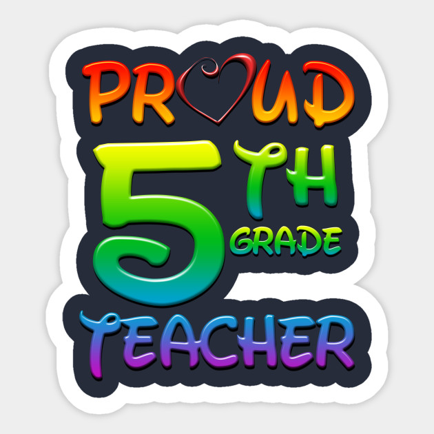 Th fifth grade teacher. Proud clipart 5th grader